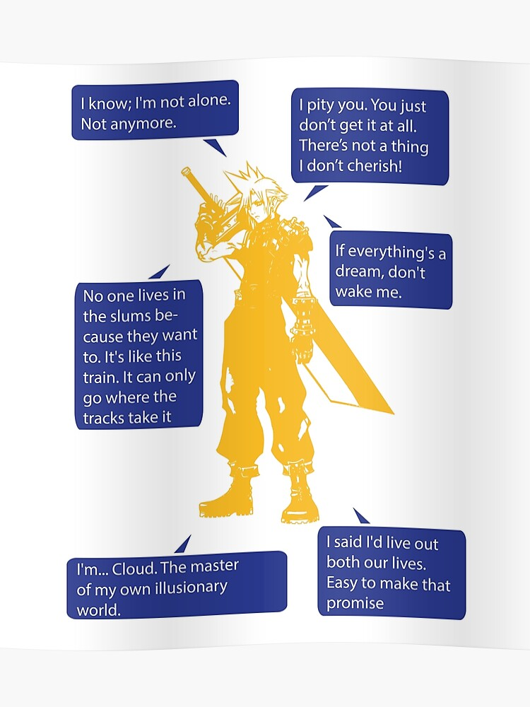Cloud Strife Final Fantasy VII Quotes | Poster