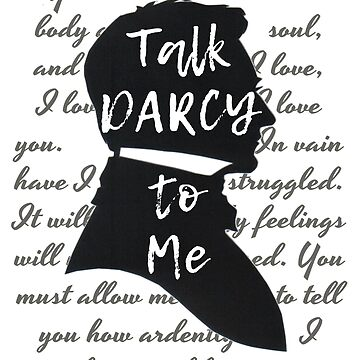 Talk Darcy to Me, Funny Quote, Jane Austen Gift by BookeryBoutique