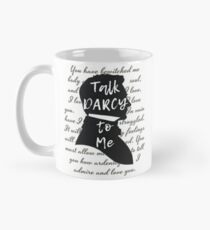 Talk Darcy to Me, Funny Quote, Jane Austen Gift Mug