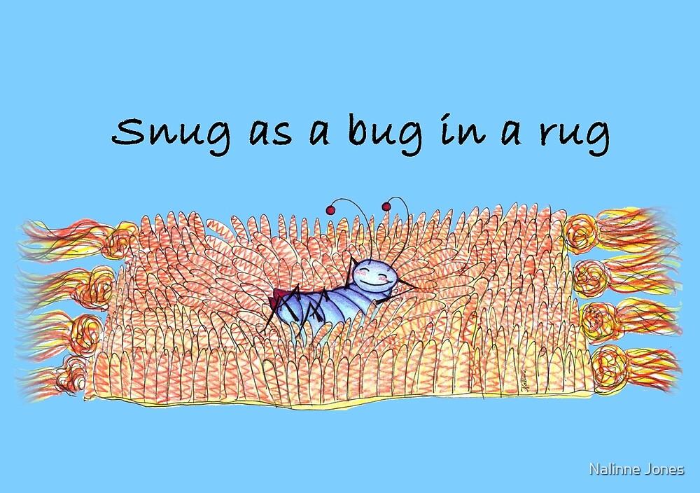 Snug as a Bug in a Rug by Nalinne Jones