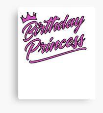 Birthday Princess Shirt Canvas Print