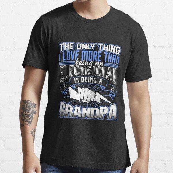 Electrician Grandpa Shirt Essential T-Shirt