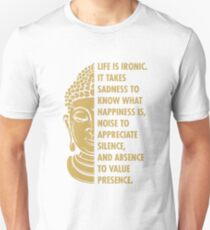 Buddhism Life T-Shirt