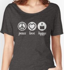 Peace Love Hygge Women's Relaxed Fit T-Shirt