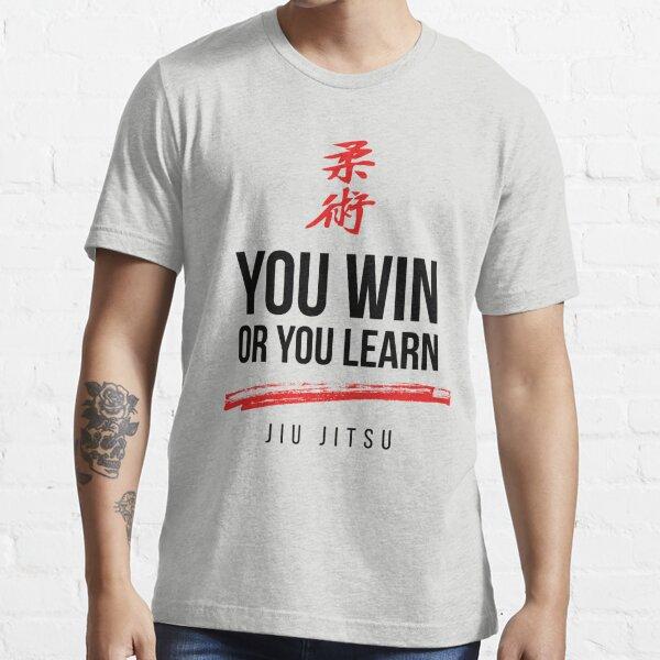 You Win or Your Learn Dark Jiu Jitsu Essential T-Shirt