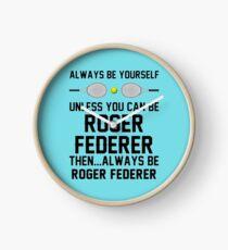 roger is always federer Clock