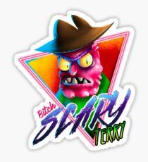 SCARY TERRY RAD. Sticker