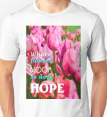 hope in nature, positive quote T-Shirt