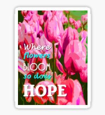 hope in nature, positive quote Sticker