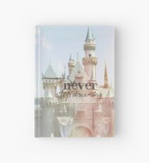 Never Stop Dreaming Hardcover Journal