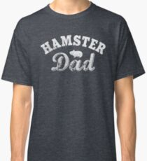 Hamster Dad Classic T-Shirt