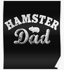 Hamster Dad Poster