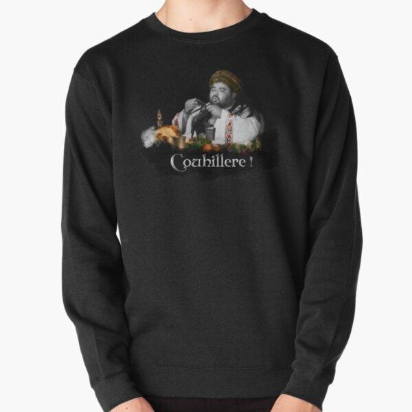 Roi Burgonde - Couillhere ! Kaamelott Sweatshirt épais