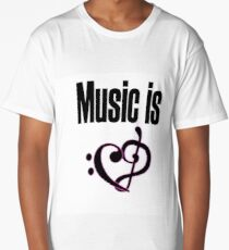 Music is love Long T-Shirt