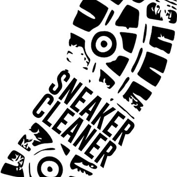 Sneaker Cleaner by kinkytees
