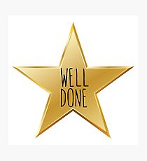 WELL DONE Photographic Print