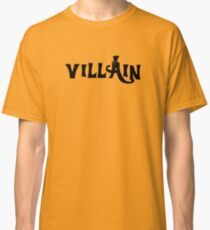 Villain Classic T-Shirt