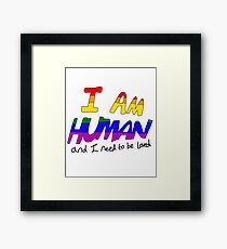 I Am Human - Gay Pride Framed Print