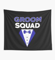 GROOM SQUAD Wall Tapestry
