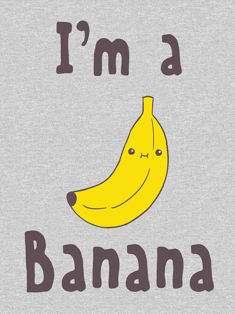 I'm a Banana by Noahrel