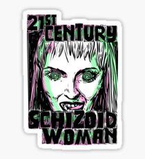21st Century Schizoid Woman Sticker