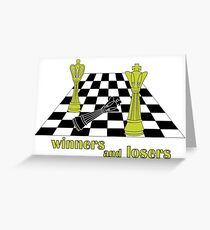 winners and losers chess  Greeting Card