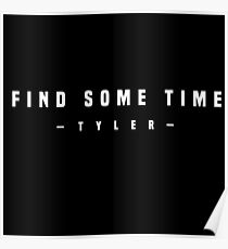Find some time | White | Tyler, The Creator Poster