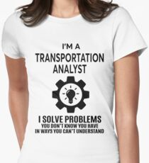 TRANSPORTATION ANALYST - NICE DESIGN 2017 Women's Fitted T-Shirt