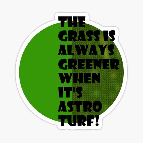 The grass is always greener Sticker