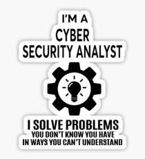 CYBER SECURITY ANALYST - NICE DESIGN 2017 Sticker