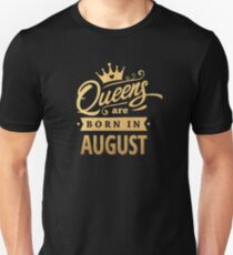 Queens are Born in August - Gold on Black T-Shirt