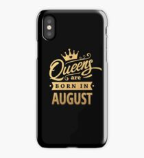 Queens are Born in August - Gold on Black iPhone Case/Skin