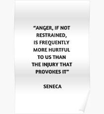 Stoische Philosophie Zitat - Seneca auf Wut Poster