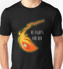 He fights for her T-Shirt