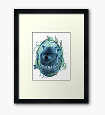 Nymeria That's Not You Reunion Framed Print