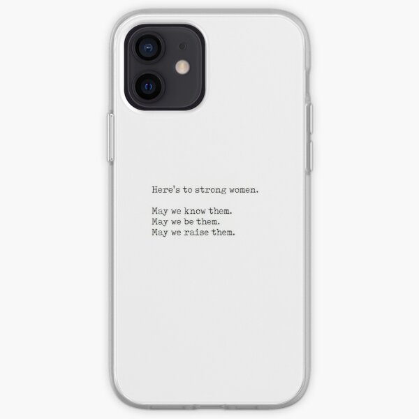 here's to strong women  iPhone Soft Case