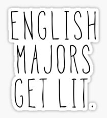 ENGLISH MAJORS GET LIT. Sticker
