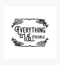 Everything Is Possible Inspirational And Motivational Cool Typography Design Photographic Print