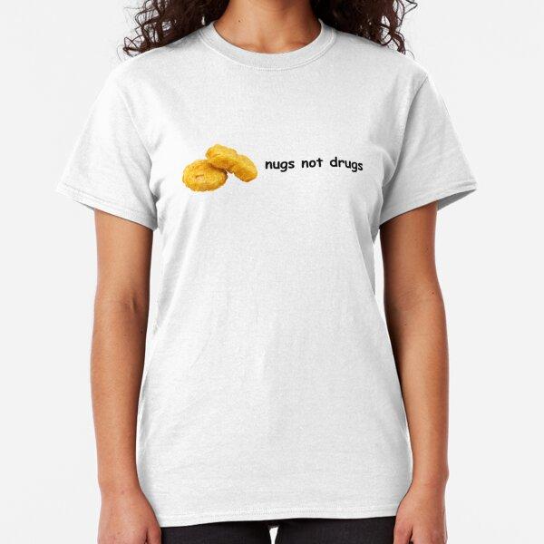 nugs not drugs Classic T-Shirt