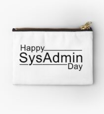 Happy SysAdmin Day Studio Pouch