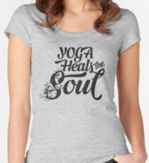 Yoga Heals The Soul - Inspirational And Motivational Modern Typography Text Design Women's Fitted Scoop T-Shirt
