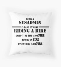 Being a SysAdmin Throw Pillow