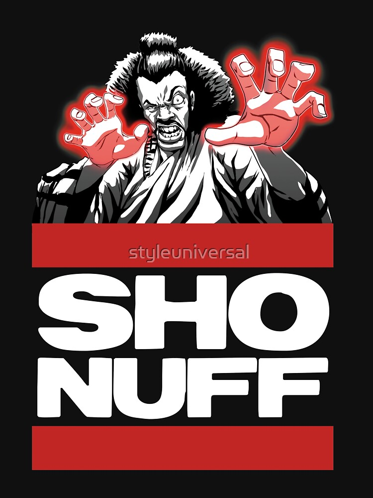 Sho Nuff old school  by styleuniversal