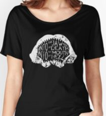 Into the Jaws of Death Into the Mouth of Hell Women's Relaxed Fit T-Shirt