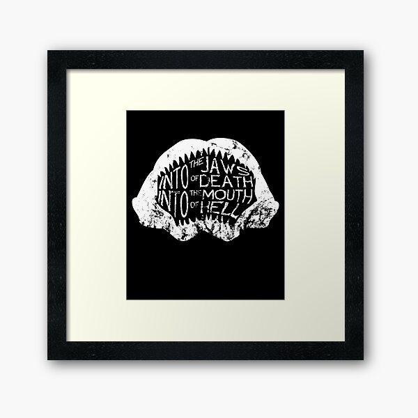 Into the Jaws of Death Into the Mouth of Hell Framed Art Print