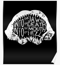 Into the Jaws of Death Into the Mouth of Hell Poster