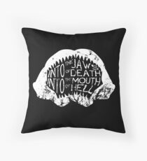 Into the Jaws of Death Into the Mouth of Hell Throw Pillow