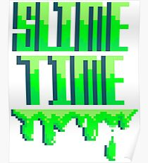SLIME TIME - A TIME FOR SLIME Poster