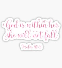 Christian Quote - Psalm 46:5 - God Is Within Her She Will Not Fall Sticker