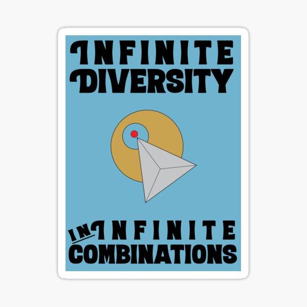 Infinite Diversity in Infinite Combinations Sticker